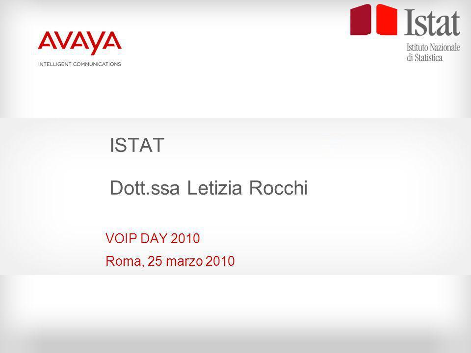 ISTAT Dott.ssa Letizia Rocchi VOIP DAY 2010 Roma, 25 marzo 2010