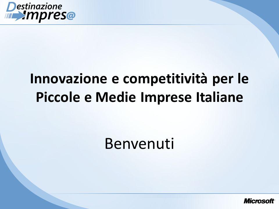 Benvenuti Innovazione e competitività per le Piccole e Medie Imprese Italiane