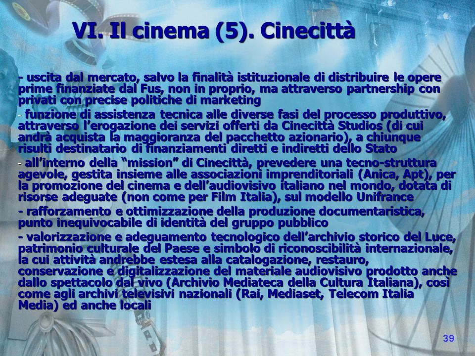VI. Il cinema (5).