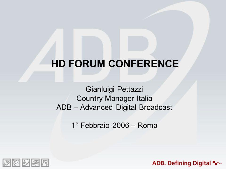 HDTV LAlta Definizione offre grandi vantaggi: migliore qualità dellimmagine, immagini distinte e con un dettaglio decisamente elevato