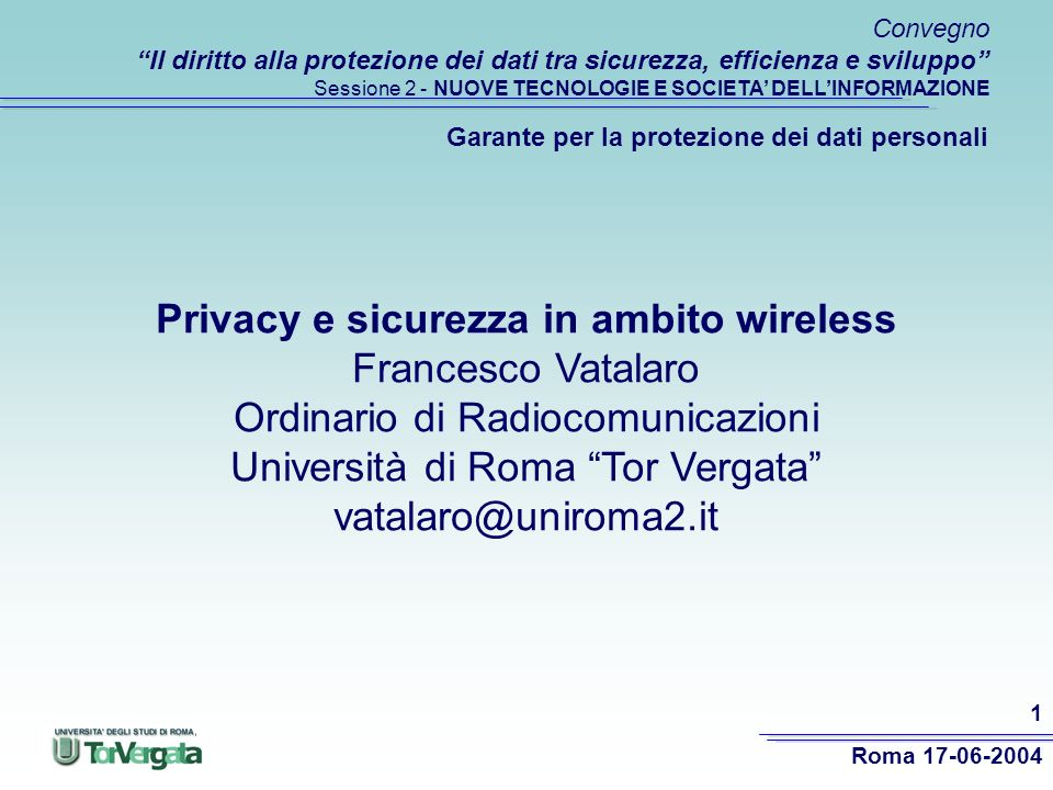 Roma 17-06-2004 12 Prime reazioni alle tecnologie pervasive Sorgono associazioni di consumatori che si oppongono agli RFID –Consumers Against Supermarket Privacy Invasion and Numbering (CASPIAN) Contro il codice identificativo unico (timore di associazione del codice a dati personali e sensibili) –With RFID, each individual can of Coke would have a unique ID number which could be linked to the person buying it when they scan a credit card or a frequent shopper card Contro la lettura a distanza (RFID visti come spy chips) –These chips can be read from a distance, right through your clothes, wallet, backpack or purse -- without your knowledge or consent -- by anybody with the right reader device.