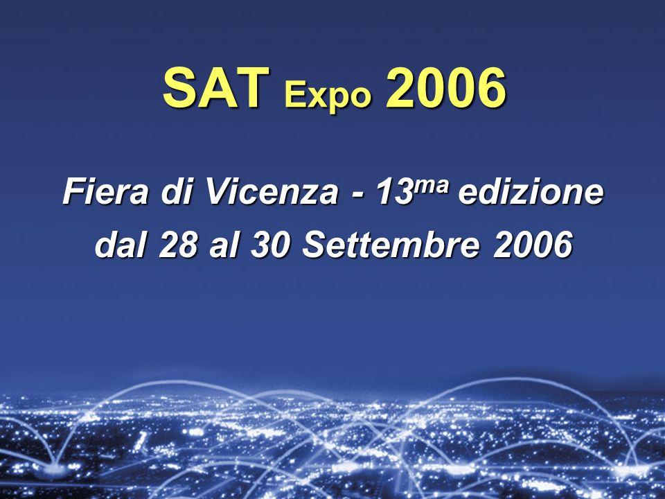 SAT Expo 2006 Fiera di Vicenza - 13 ma edizione dal 28 al 30 Settembre 2006