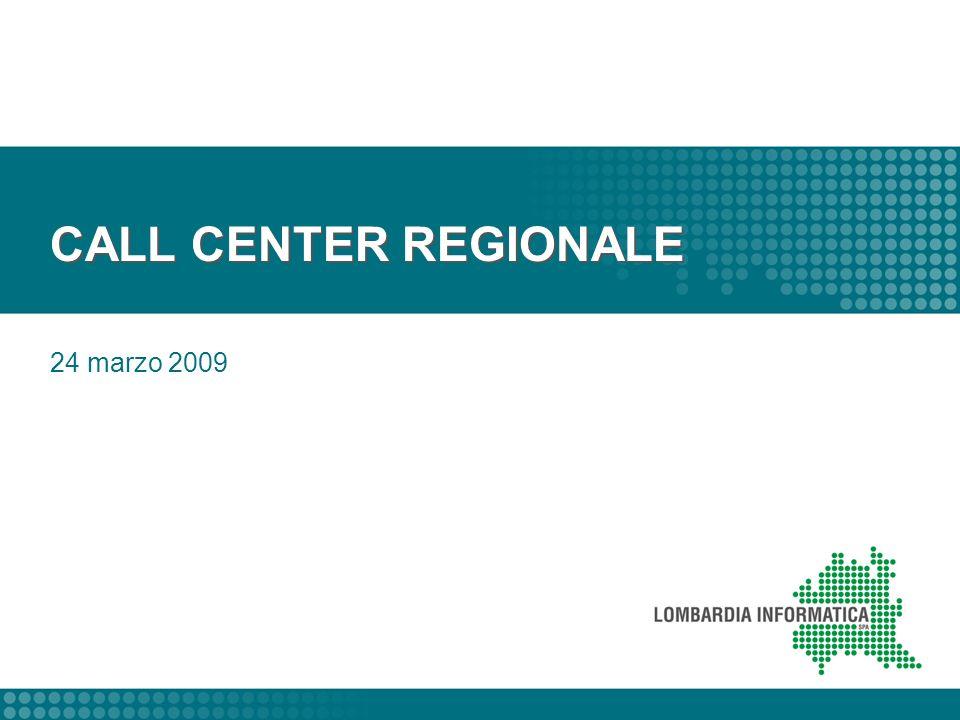 CALL CENTER REGIONALE 24 marzo 2009