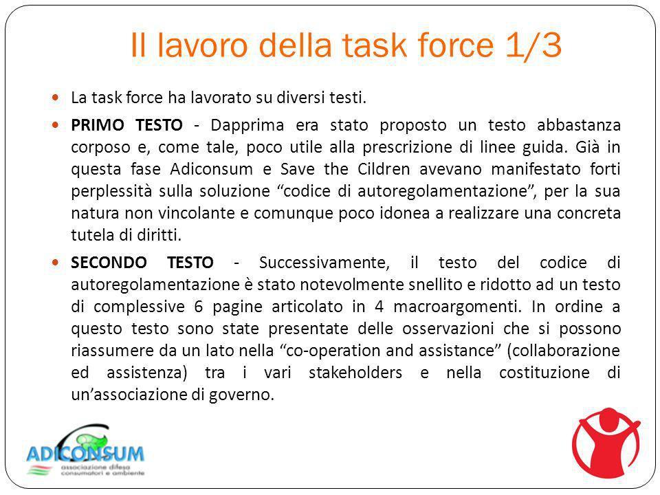 Il lavoro della task force 1/3 La task force ha lavorato su diversi testi.