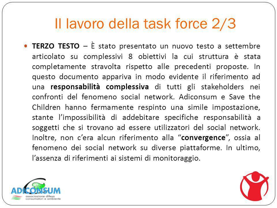 Il lavoro della task force 2/3 TERZO TESTO – È stato presentato un nuovo testo a settembre articolato su complessivi 8 obiettivi la cui struttura è stata completamente stravolta rispetto alle precedenti proposte.