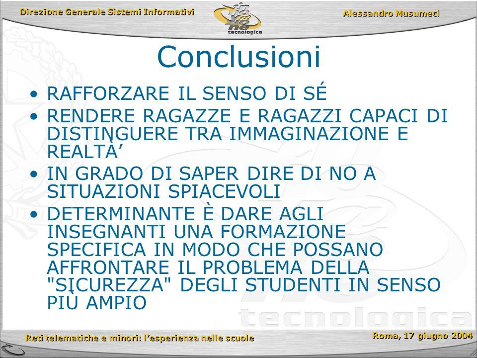 Direzione Generale Sistemi Informativi Reti telematiche e minori: lesperienza nelle scuole Reti telematiche e minori: lesperienza nelle scuole Roma, 1