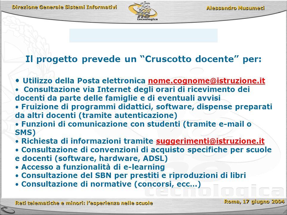 Direzione Generale Sistemi Informativi Reti telematiche e minori: lesperienza nelle scuole Reti telematiche e minori: lesperienza nelle scuole Roma, 17 giugno 2004 Alessandro Musumeci