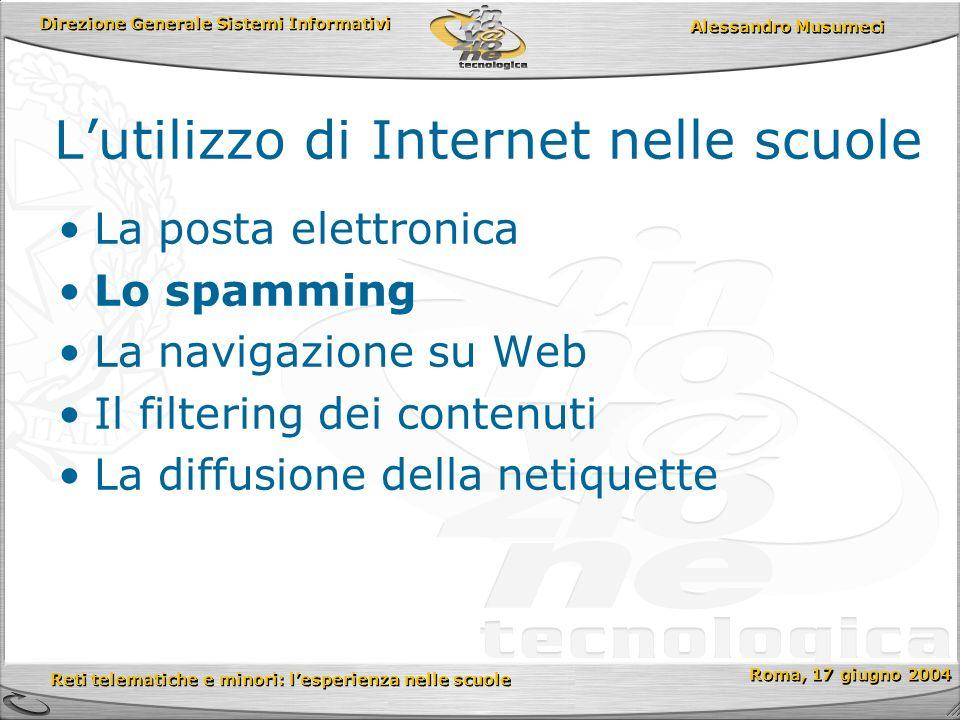 Direzione Generale Sistemi Informativi Reti telematiche e minori: lesperienza nelle scuole Reti telematiche e minori: lesperienza nelle scuole Roma, 17 giugno 2004 Alessandro Musumeci (a) Source: IDC, Internet Commerce Market Model Version 6, released 31 (b) Source: IDC, Email Forecast and Trends, July 1999 Utenti Internet (a) (milioni) 358 1.124 19992004 Mailboxes (b) (milioni) 315 678 19992004 Email al giorno (b) (miliardi) 5.3 22.2 19992004 Il controllo delle E-mail