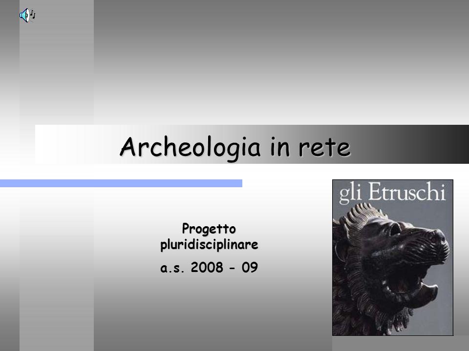 Maria Giulia PoggiEtruschi. Storia e civiltà32 Nave etrusca recentemente scoperta a Pisa