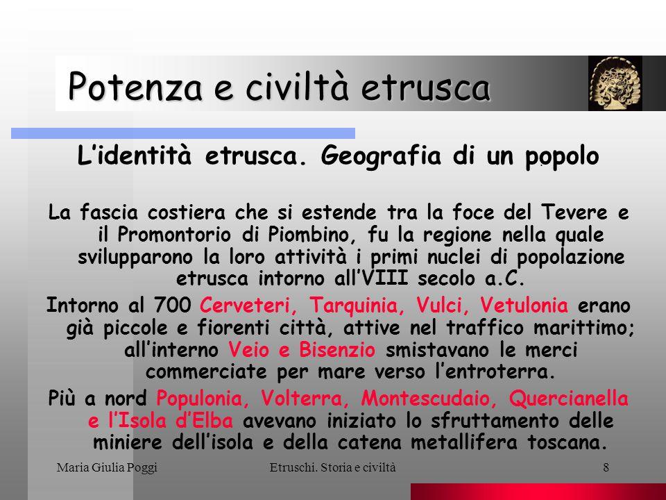 Maria Giulia PoggiEtruschi. Storia e civiltà9