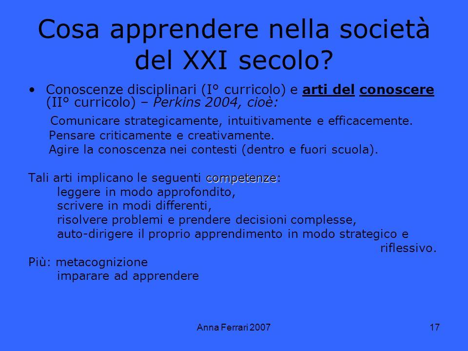 Anna Ferrari 200717 Cosa apprendere nella società del XXI secolo.