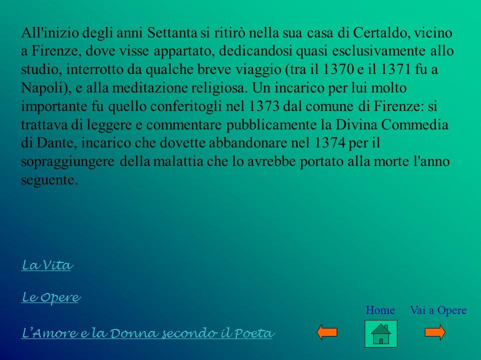 Le Opere Il Decameron Le Opere Minori LAmore e la Donna secondo il Poeta La Vita Home