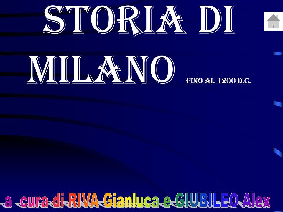 STORIA DI MILANO fino al 1200 d.C.