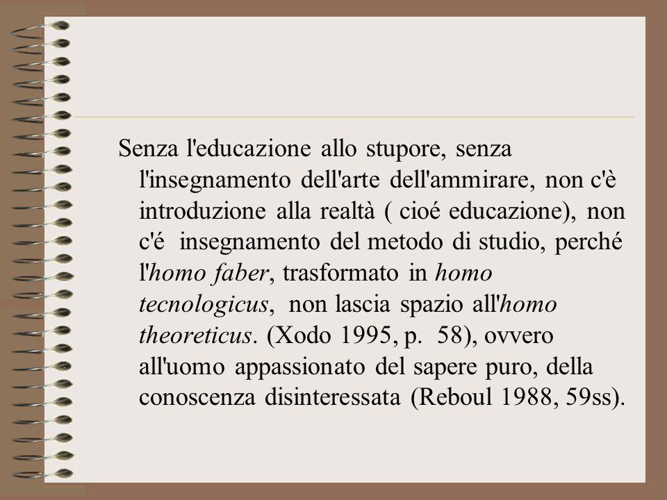 LA FONTE DELLA CONOSCENZA: LO STUPORE E la meraviglia, più che il dubbio, la fonte della conoscenza (A.J.Heschel)