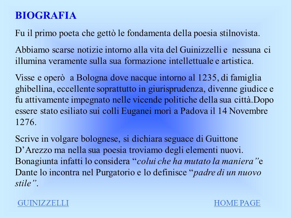 La vita Le opere Guido Guinizzelli Lamore e la donna Altri temi HOME PAGE