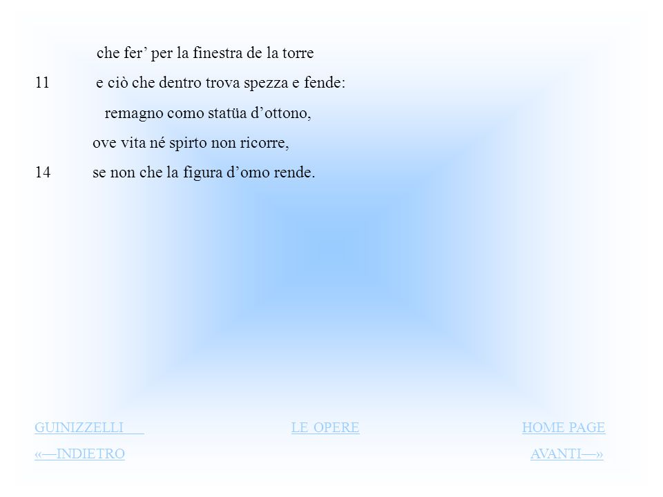 Lo vostro bel saluto e l gentil sguardo Metro: sonetto (schema ABAB, ABAB, CDE, CDE). Sono siciliane le rime ancide/ merzede, vv. 2 e 4, divide/ vede,