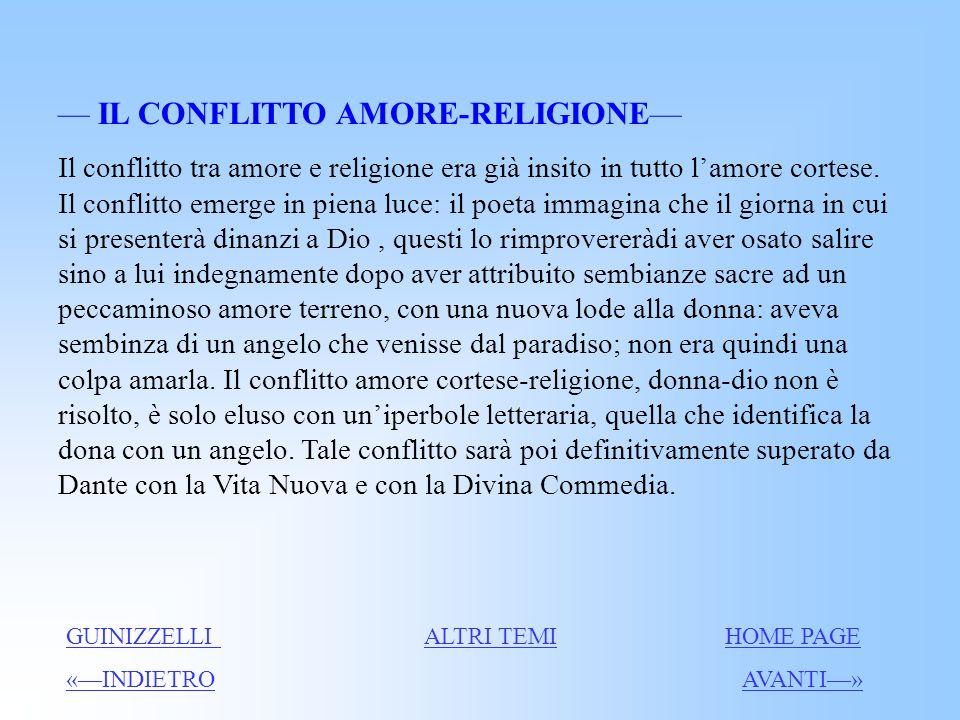 Conflitto Amore-Religione La lode GUINIZZELLIGUINIZZELLI HOME PAGEHOME PAGE