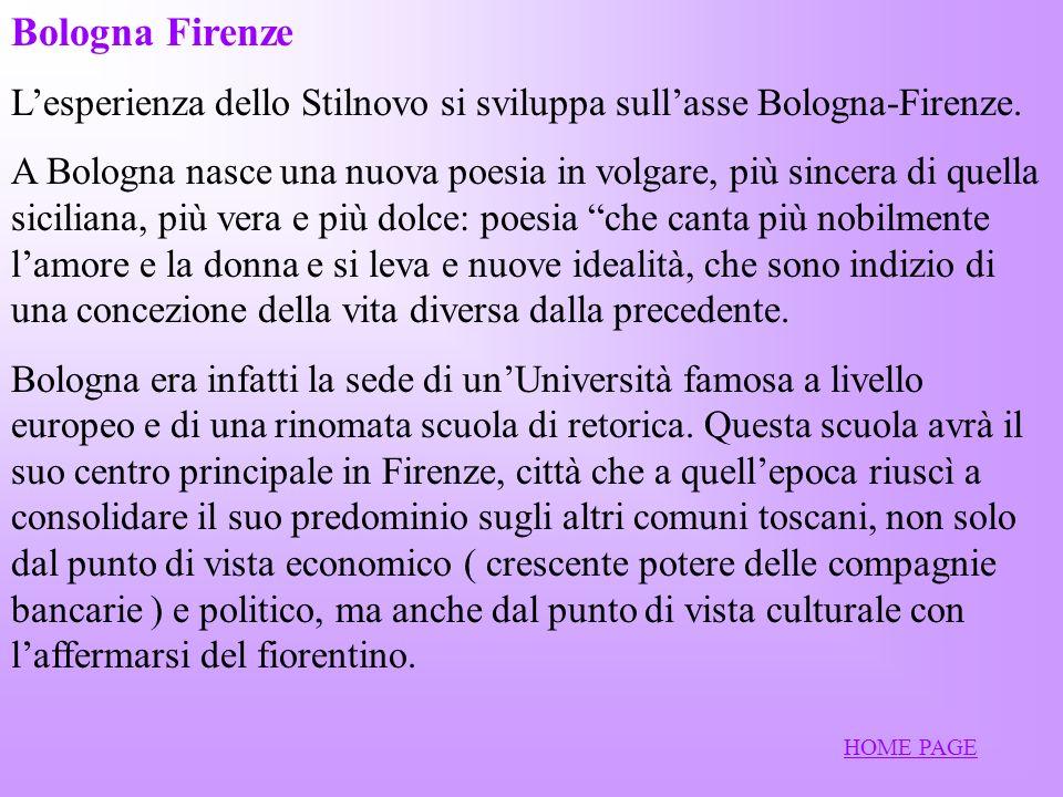 Bologna Firenze Lesperienza dello Stilnovo si sviluppa sullasse Bologna-Firenze.