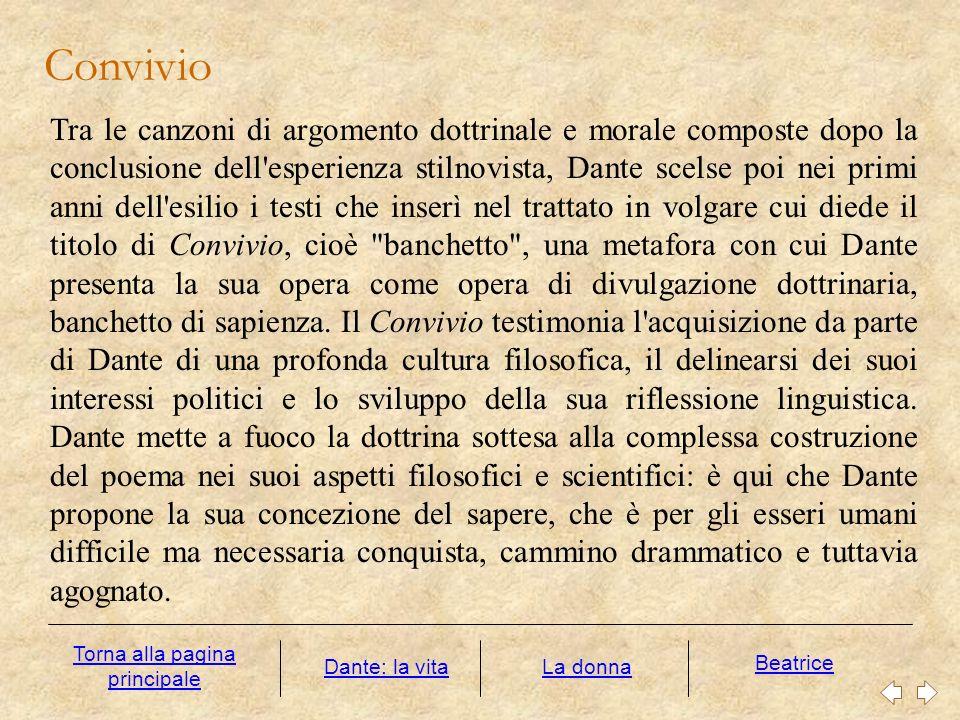 Tra le canzoni di argomento dottrinale e morale composte dopo la conclusione dell'esperienza stilnovista, Dante scelse poi nei primi anni dell'esilio