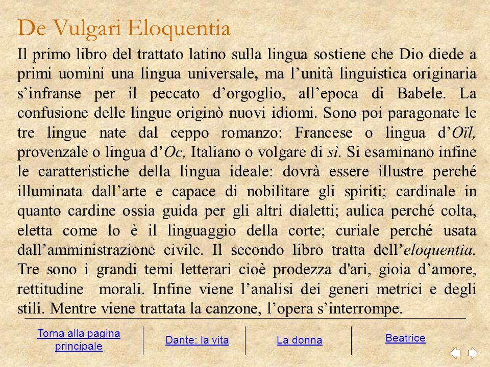 De Vulgari Eloquentia Il primo libro del trattato latino sulla lingua sostiene che Dio diede a primi uomini una lingua universale, ma lunità linguisti