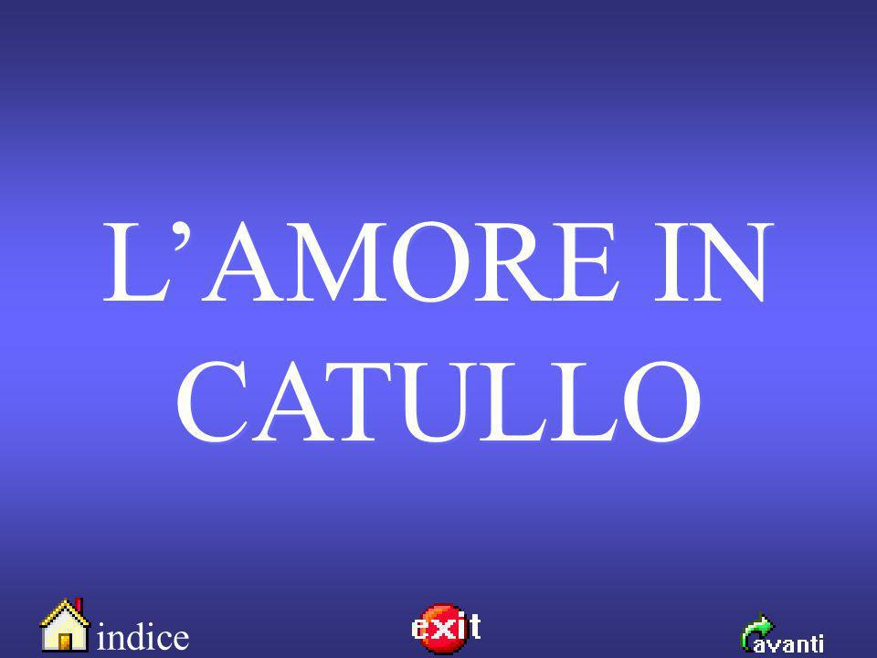 indice antologia links Lamore in Catullo Catullo e Lesbia