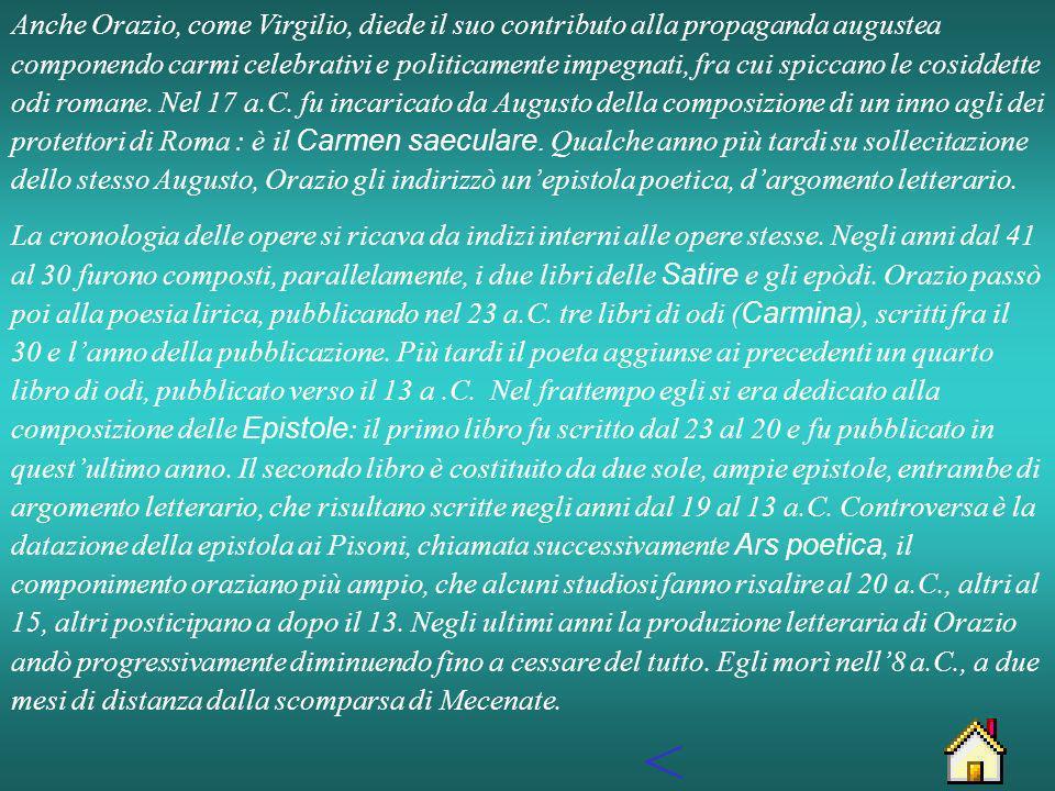 ORAZIO Quinto Orazio Flacco nacque a Venosa nel 65 a.C.
