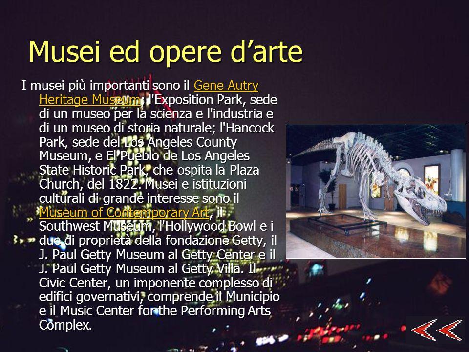 Musei ed opere darte I musei più importanti sono il Gene Autry Heritage Museum; l'Exposition Park, sede di un museo per la scienza e l'industria e di