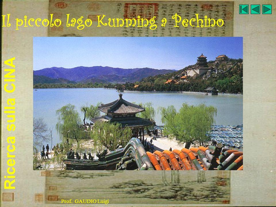 Ricerca sulla CINA Prof. GAUDIO Luigi Il piccolo lago Kunming a Pechino