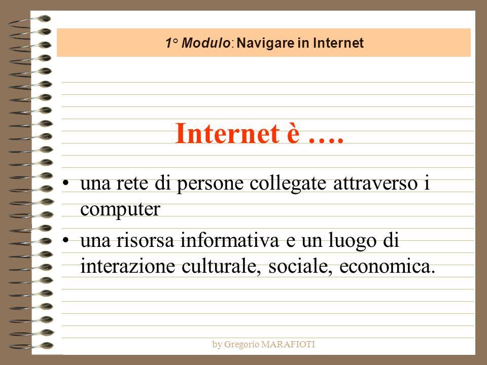 by Gregorio MARAFIOTI Internet è ….