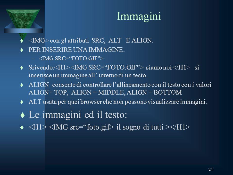 21 Immagini t con gl attributi SRC, ALT E ALIGN.