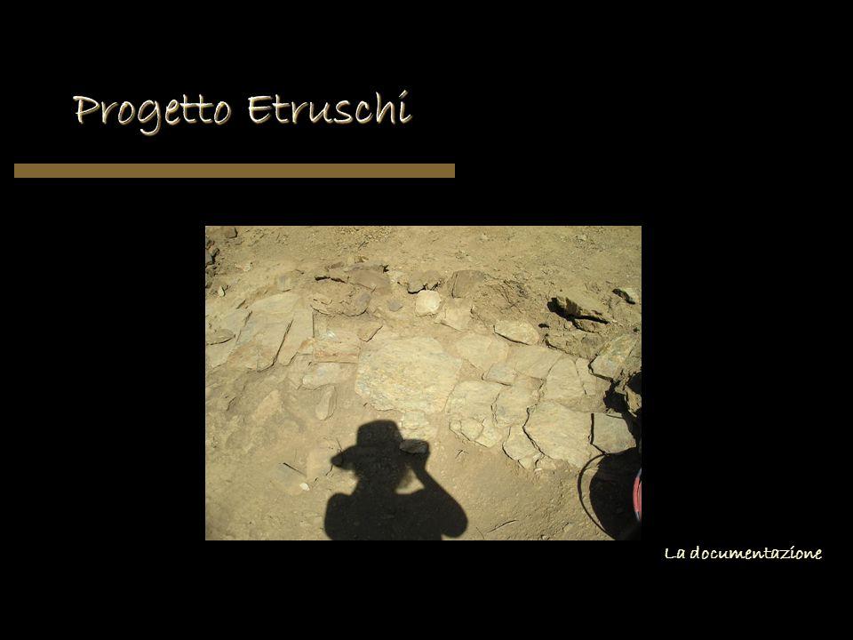 Progetto Etruschi La documentazione