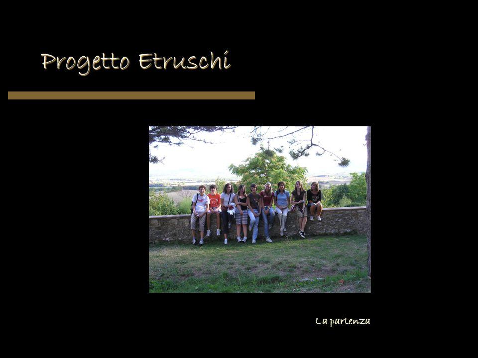 Progetto Etruschi La partenza