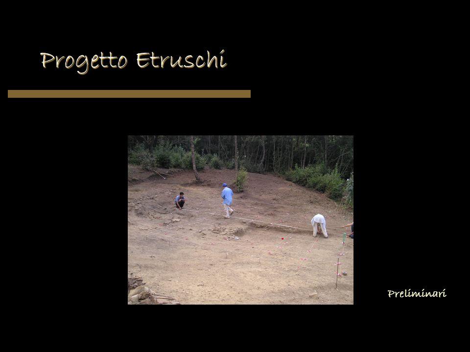 Progetto Etruschi Preliminari