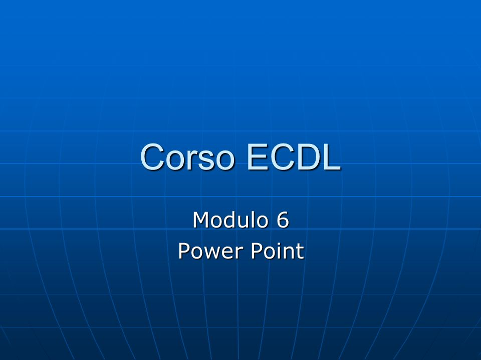 Power Point 6.5 Stampa e Distribuzione 6.5.1 : Impostazione delle diapositive 6.5.1.1: Selezionare un formato in uscita appropriato per la presentazione: lavagna luminosa, volantino, diapositiva da 35 mm., presentazione su schermo.