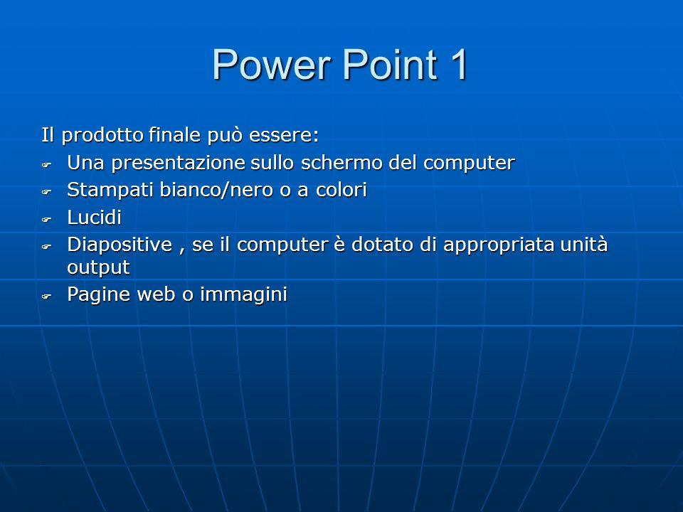 Power Point 6.1 6.1 Per iniziare 6.1.1: primi passi 6.1.1.1 : aprire un programma di presentazione 6.1.1.1 : aprire un programma di presentazione Avvio=> Programmi => ck su Power Point 6.1.1.2 : aprire un documento di presentazione esistente, fare delle modifiche e salvarlo 6.1.1.2 : aprire un documento di presentazione esistente, fare delle modifiche e salvarlo Pulsante Apri nella barra degli strumenti standard, selezionare il file ( i file di P.P hanno estensione.ppt), confermare operazione con pulsante Apri Lutente vede la prima diapositiva, ma può far scorrere le successive, intervenire per correzioni e salvare ( = SALVA, comando che consente di memorizzare una presentazione sovrascrivendo il precedente documento )