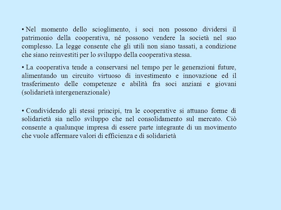 Nel momento dello scioglimento, i soci non possono dividersi il patrimonio della cooperativa, né possono vendere la società nel suo complesso.