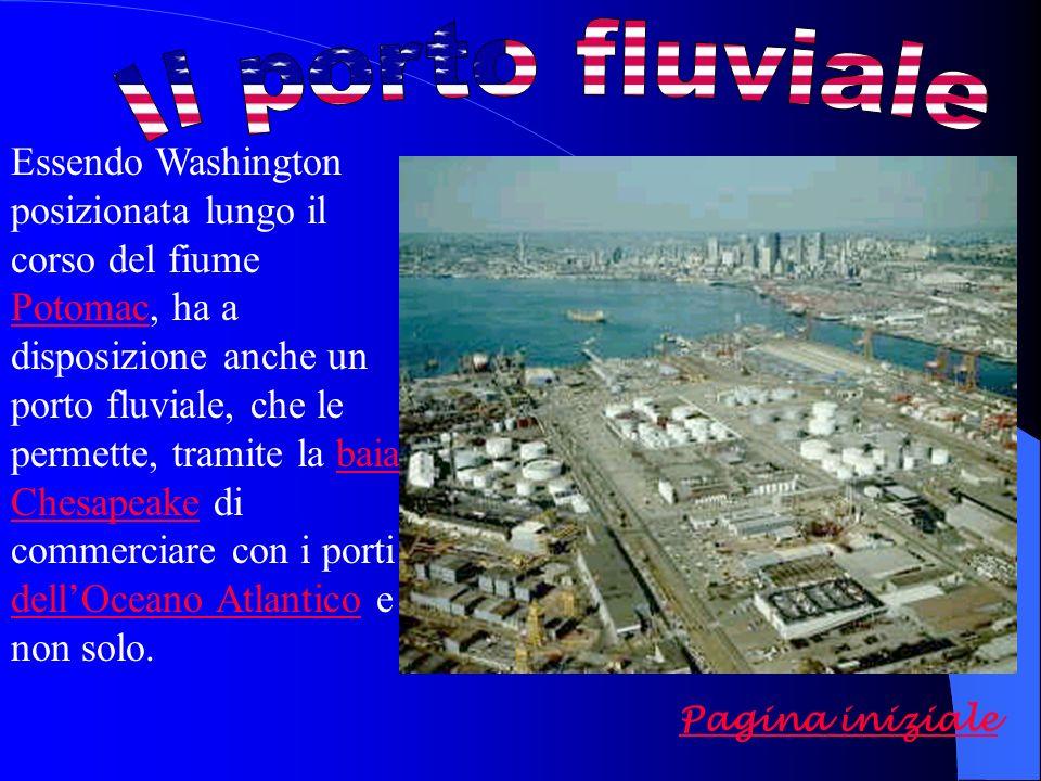 Essendo Washington posizionata lungo il corso del fiume Potomac, ha a disposizione anche un porto fluviale, che le permette, tramite la baia Chesapeake di commerciare con i porti dellOceano Atlantico e non solo.