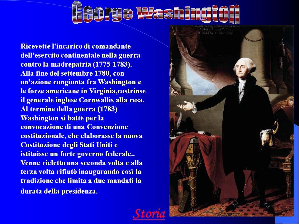 Ricevette l incarico di comandante dell esercito continentale nella guerra contro la madrepatria (1775-1783).