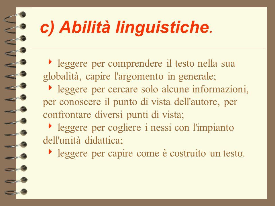 c) Abilità linguistiche.
