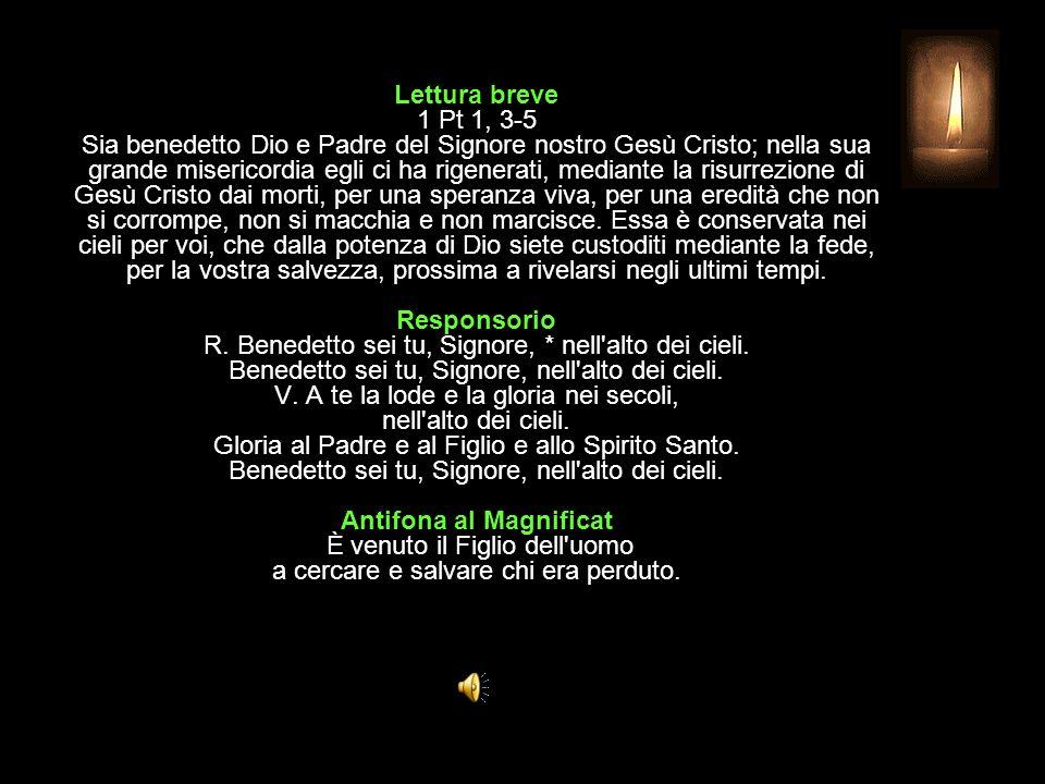 3^ Antifona Dio regna: a lui la gloria, alleluia, alleluia. CANTICO Ap 19, 1-7 Le nozze dell'Agnello Alleluia. Salvezza, gloria e potenza sono del nos