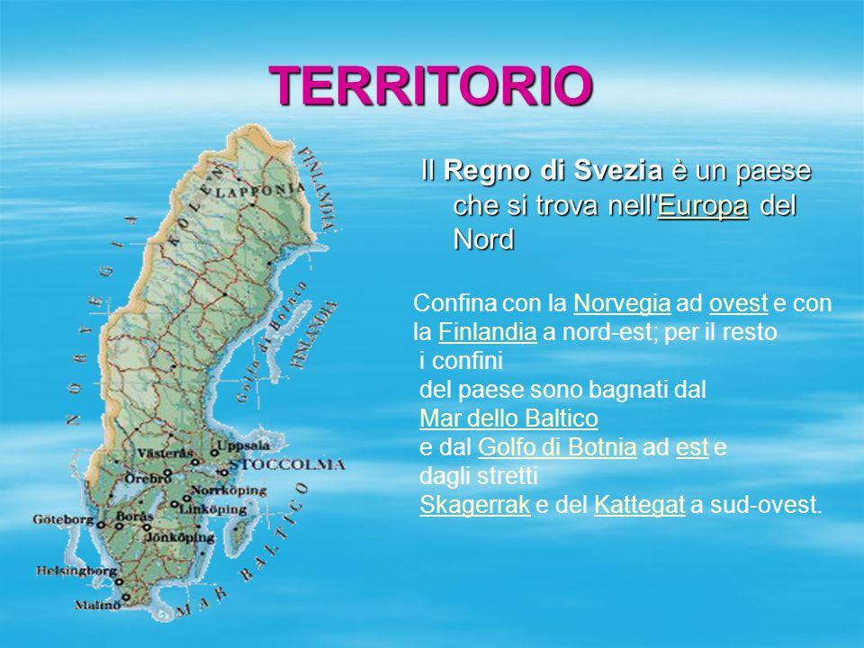 TERRITORIO Il Regno di Svezia è un paese che si trova nell'Europa del Nord Europa Confina con la Norvegia ad ovest e conNorvegiaovest la Finlandia a n