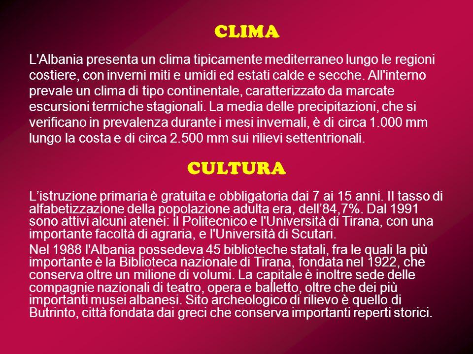 CLIMA L'Albania presenta un clima tipicamente mediterraneo lungo le regioni costiere, con inverni miti e umidi ed estati calde e secche. All'interno p