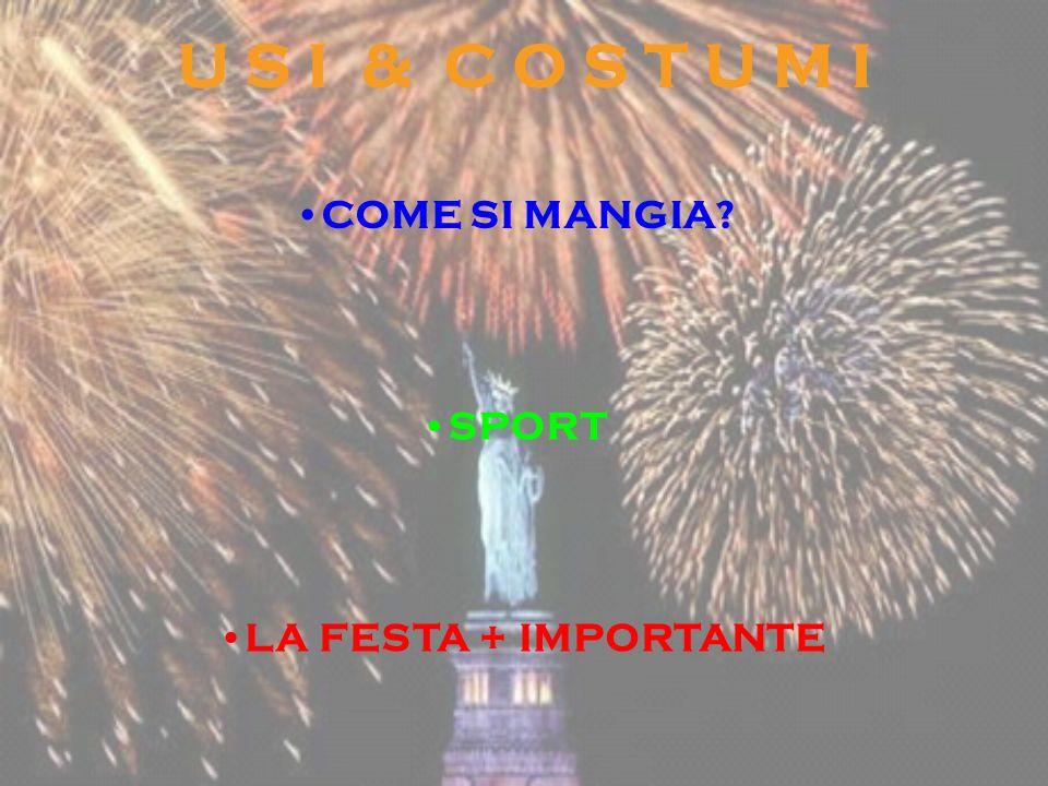 U S I & C O S T U M I COME SI MANGIA? SPORT LA FESTA + IMPORTANTE