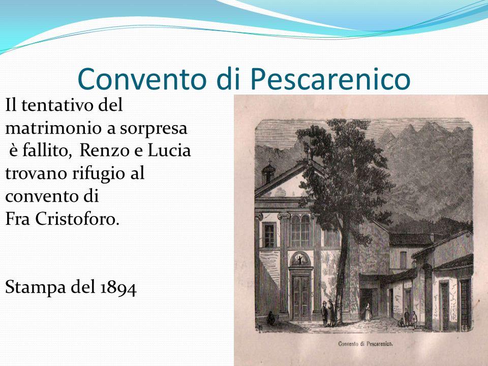 Convento di Pescarenico Il tentativo del matrimonio a sorpresa è fallito, Renzo e Lucia trovano rifugio al convento di Fra Cristoforo. Stampa del 1894