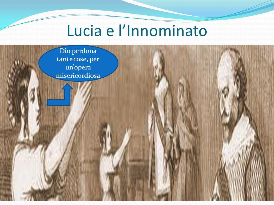 Lucia e lInnominato Dio perdona tante cose, per unopera misericordiosa