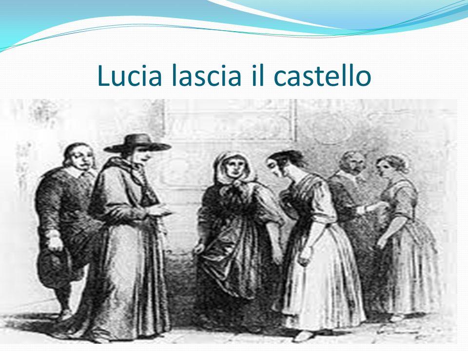 Lucia lascia il castello