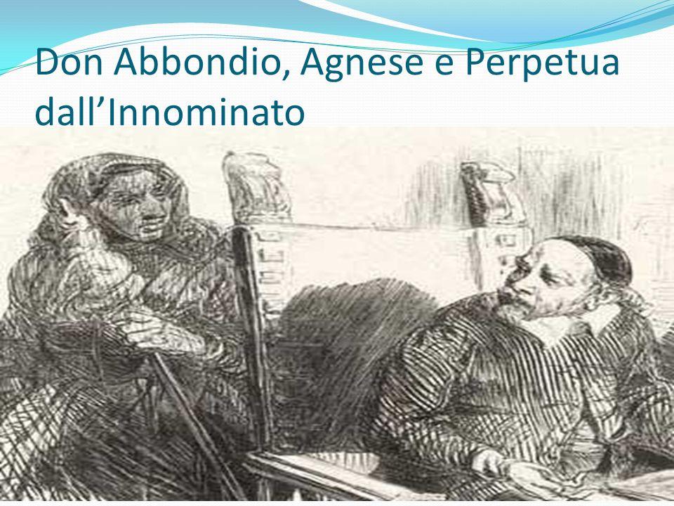 Don Abbondio, Agnese e Perpetua dallInnominato