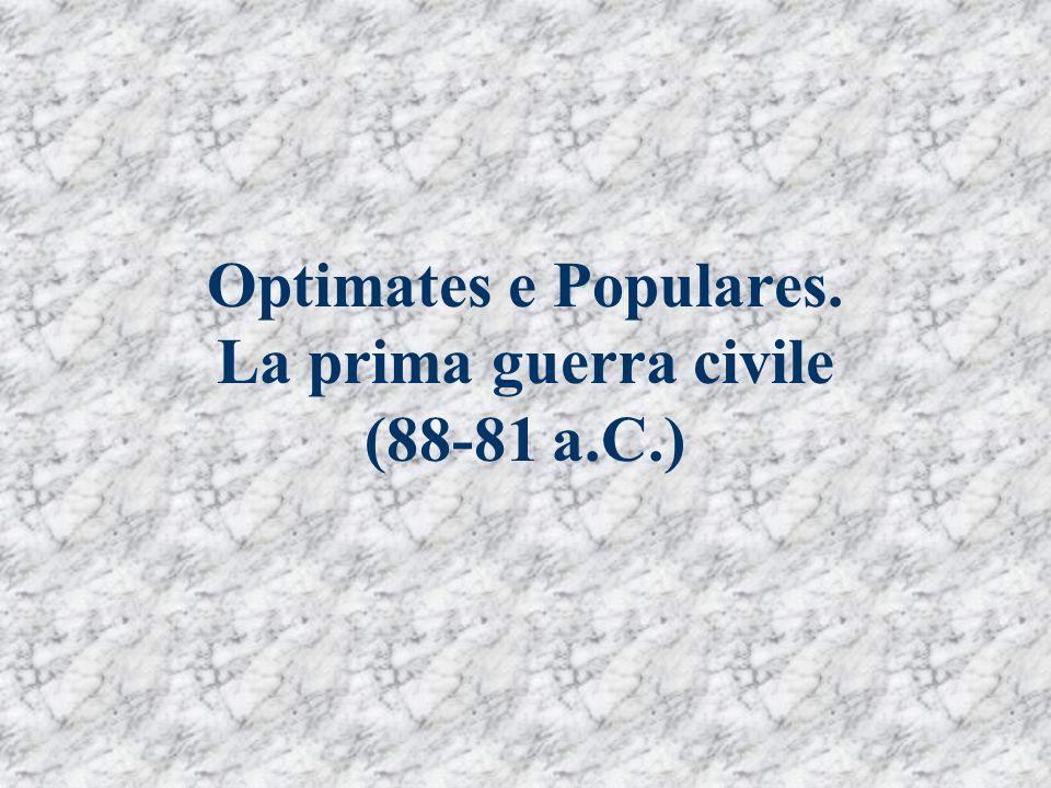 La prima guerra civile: Silla padrone di Roma Silla fece la pace con Mitridate nell 85 a.C.