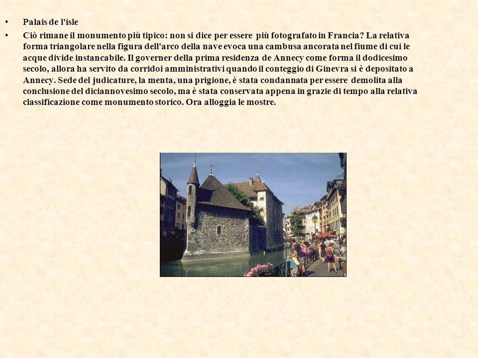 Palais de l'isle Ciò rimane il monumento più tipico: non si dice per essere più fotografato in Francia? La relativa forma triangolare nella figura del