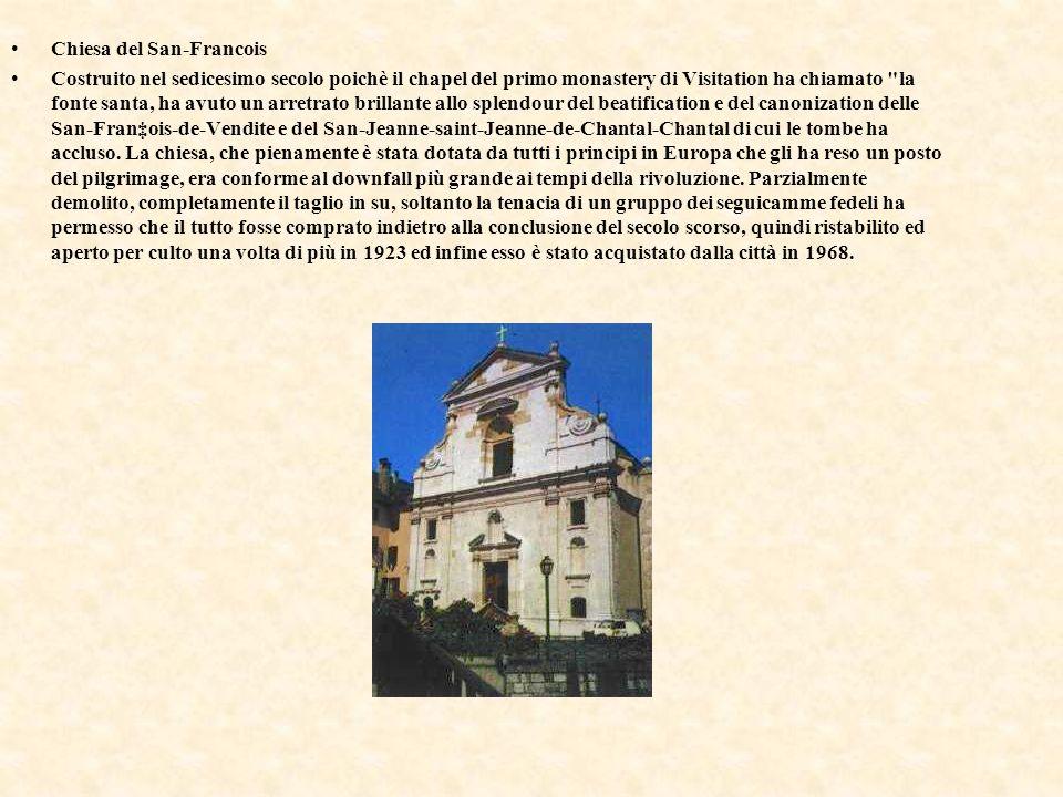 Chiesa del San-Francois Costruito nel sedicesimo secolo poichè il chapel del primo monastery di Visitation ha chiamato